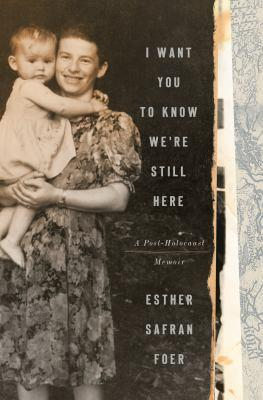 Book Cover: I Want You to Know We're Still Here