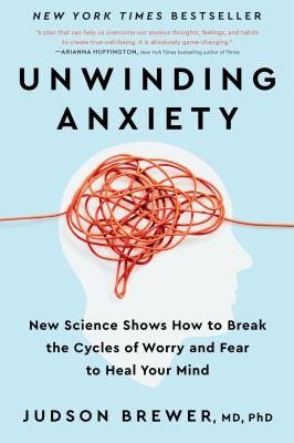 Book Cover: Unwinding Anxiety