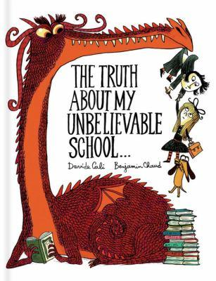 The Truth About My Unbelievable School